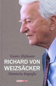 Polityka Richard von Weizsacker Niemiecka biografia - Hofmann Gunter