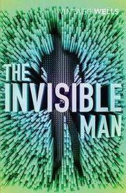 The Invisible Man - Wells H. G.