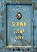 Rytm SŁOWA, SŁOWA, SŁOWA Adolf Nowaczyński 9788373995444