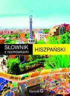 Słownik hiszpańsko-polski polsko-hiszpański z rozmówkami PRACA ZBIOROWA