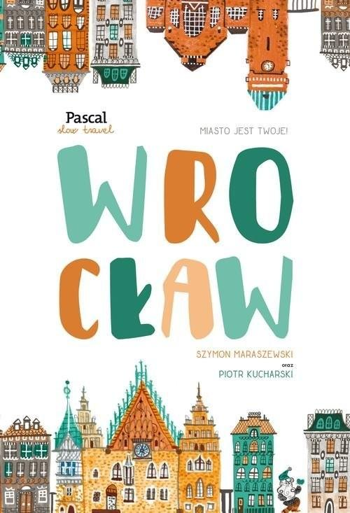 Pascal Wrocław Slow travel - Pascal
