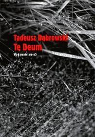 Te Deum - Tadeusz Dąbrowski