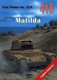 Militaria Janusz Ledwoch Matilda Tank Power vol. CLX 418