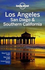 Lonely Planet Los Angeles, San Diego, Southern California