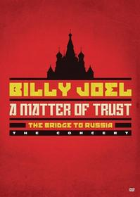 A Matter Of Trust The Bridge to Russia DVD) Billy Joel
