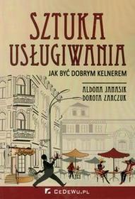 Sztuka usługiwania - Janasik Aldona, Zarczuk Dorota