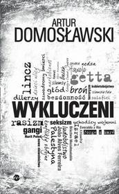 Wielka Litera Wykluczeni - Artur Domosławski