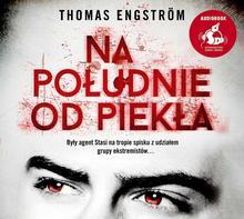Sonia Draga Na południe od piekła (audiobook CD) - THOMAS ENGSTROM