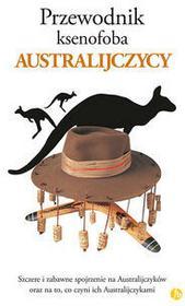 Finebooks Przewodnik ksenofoba Australijczycy - Ken Hunt