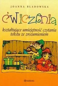 Harmonia Ćwiczenia kształtujące umiejętność czytania tekstu ze zrozumieniem - Joanna Bladowska