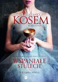 Wielka Litera Sułtanka Kösem w Haremie. Księga 1 - Demet Altinyeleklioglu