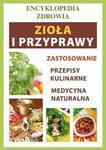 Zioła i przyprawy Encyklopedia zdrowia Anna Smaza PDF)