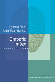 Wydawnictwo Uniwersytetu Jagiellońskiego Ryszard Stach, Anna Stach-Borejko Empatia i mózg