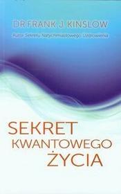 P&G EDITORS Sekret Kwantowego Życia - Frank Kinslow
