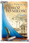 StoryBox.pl Podróż po miłość Emilia Audiobook Dorota Ponińska