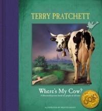 Where's My Cow? - Terry Pratchett