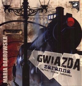 Gwiazda zaranna (audiobook CD) - Maria Dąbrowska