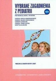 Wydawnictwo Uniwersytetu Jagiellońskiego Wybrane zagadnienia z pediatrii, tom II - Jacek Pietrzyk