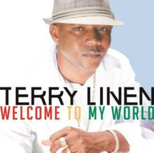 Welcome to My World CD) Terry Linen