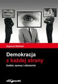 Wydawnictwo Adam Marszałek Demokracja z każdej strony - Zygmunt Zieliński