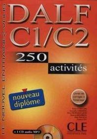 CLE International DALF C1/C2 250 activites Nouveau diplome Książka + CD - Cle International
