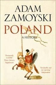 Poland - Adam Zamoyski