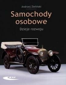 Wydawnictwa Komunikacji i Łączności WKŁ Samochody osobowe, Dzieje rozwoju - Andrzej Zieliński
