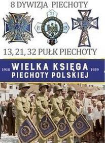 Edipresse Polska 8 Dywizja Piechoty. Wielka księga piechoty polskiej - Edipresse Polska