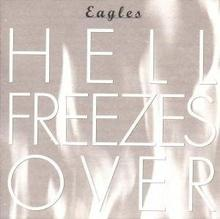 The Eagles HELL FREEZES OVER CD The Eagles