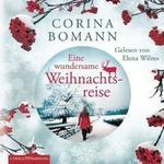 Opinie o Corina Bomann Eine wundersame Weihnachtsreise, 4 Audio-CDs Corina Bomann