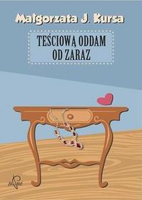 Teściową oddam od zaraz (audiobook CD) - Małgorzata Kursa