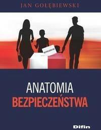 Difin Jan Gołębiewski Anatomia bezpieczeństwa