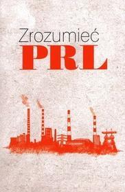 Muza Zrozumieć PRL - Wiesław Żółtkowski