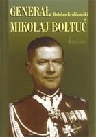 Generał Mikołaj Bołtuć Bohdan Królikowski