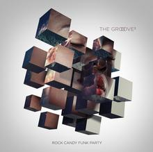 Rock Candy Funk Party The Groove Cubed