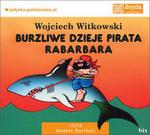 Bis Burzliwe dzieje pirata Rabarbara (audiobook CD) - Wojciech Witkowski