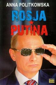 Rosja Putina - Anna Politkowska