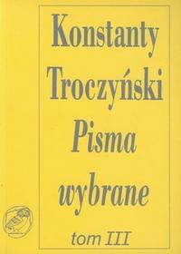 Troczyński Konstanty Pisma wybrane Tom 3