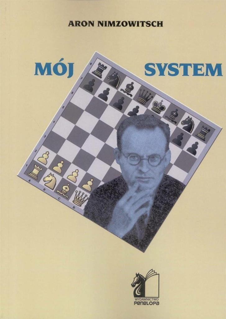 Aron Nimzowitsch Mój system