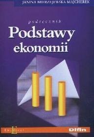 Mierzejewska - Majcherek JaninaTechnik.. Podstawy Ekonomii cz 1 - Mikroekonomia / wysyłka w 24h