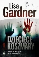 Lisa Gardner Dziecięce koszmary / pocket
