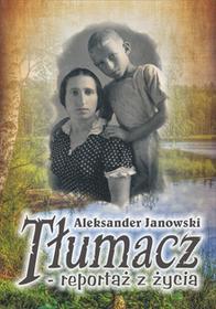 Psychoskok Tłumacz reportaż z życia - Aleksander Janowski