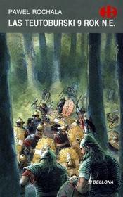 Bellona Paweł Rochala Las Teutoburski 9 rok n.e.
