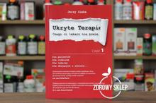 Egida Książka Ukryte Terapie - Czego ci lekarz nie powie Jerzy Zięba Część 1