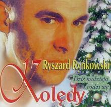 Kolędy Dziś nadzieja rodzi się CD) Ryszard Rynkowski
