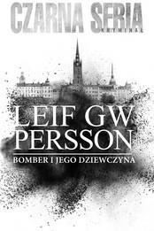 Czarna Owca Bomber i jego dziewczyna. Czarna seria - Leif GW Persson