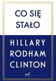 Rodham-Clinton Hillary Co się stało / wysyłka w 24h