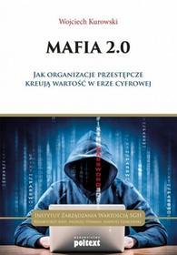 Poltext Mafia 2.0 - Wojciech Kurowski