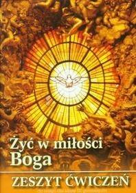 Wydawnictwo Diecezjalne Sandomierz - Edukacja  Żyć w miłości Boga 3 Religia Zeszyt ćwiczeń