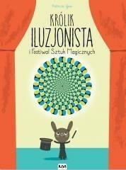 IUVI Królik Iluzjonista i Festiwal Sztuk Magicznych - PATRICIA GEIS